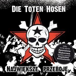 Die Toten Hosen - Największe Przeboje - 2010 r.