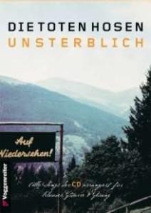 Unsterblich (Songbook) - Die Toten Hosen