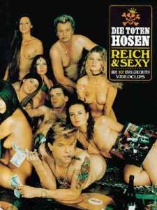 Reich & Sexy - Die Toten Hosen