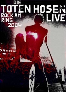 Die Toten Hosen – Rock am Ring 2004 Live