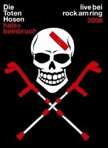Hals- und Beinbruch - Live bei Rock am Ring - Die Toten Hosen
